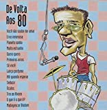 De Volta Aos 80 by Unknown (2007-10-16)