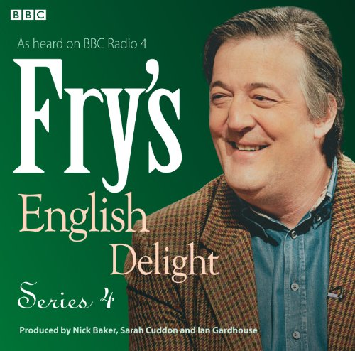 Frys English Delight: Series 4 (BBC Radio Production)