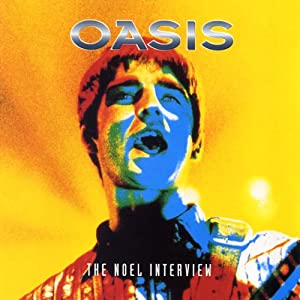 Oasis & Noel Gallagher: A Rockview Audiobiography Speech