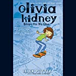 Olivia Kidney Stops for No One | Ellen Potter