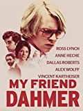 #8: My Friend Dahmer
