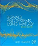 Signals and Systems using MATLAB (Signals and Systems Using MATLAB w/ Online Testing)