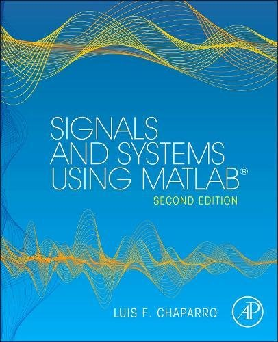 Signals and Systems using MATLAB, Second Edition (Signals and Systems Using MATLAB w/ Online Testing)