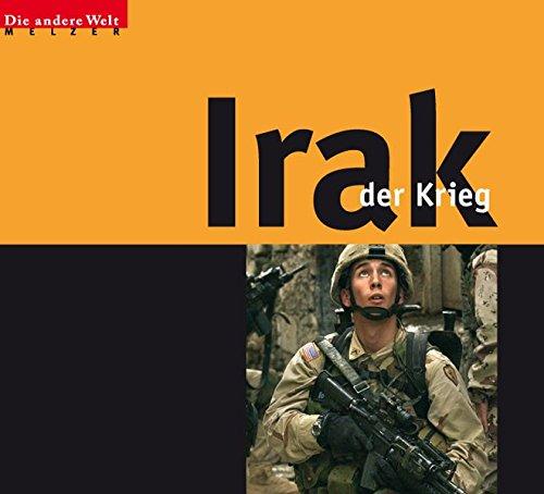 Irak - Der Krieg