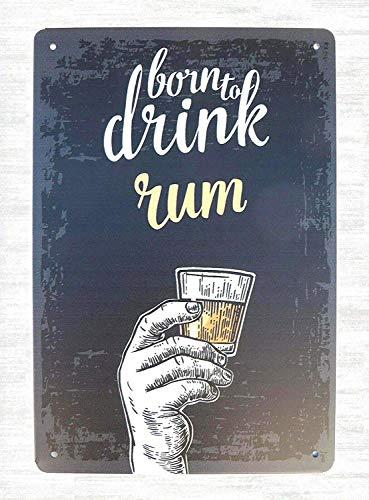 JORDAN ARCHER Wholesale Home Born to Drink Rum Club bar Pub Metal Tin Poster Garage Club Bar Wall Art Decoration ()