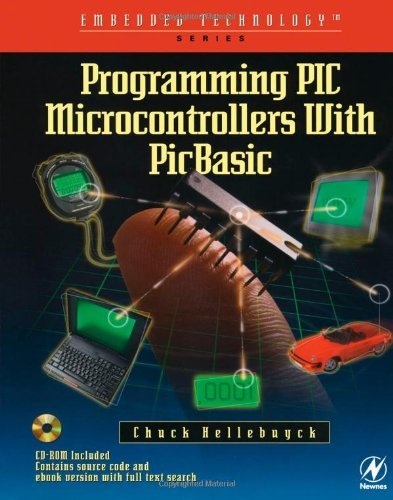 Download Programming PIC Microcontrollers with PICBASIC (Embedded Technology) Pdf
