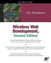 Wireless Web Development (Expert's Voice)