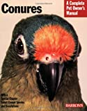 img - for Conures (Complete Pet Owner's Manual) book / textbook / text book