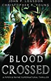 img - for Blood Crossed (Netherworld Paranormal Police Department) (Volume 1) book / textbook / text book