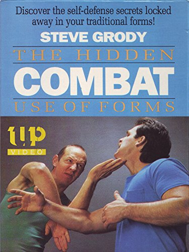 Steve Grody The Hidden Combat Use of Forms by