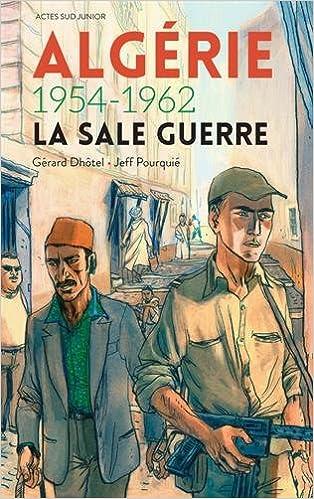 Livres gratuits Algérie 1954-1962 : La sale guerre pdf epub