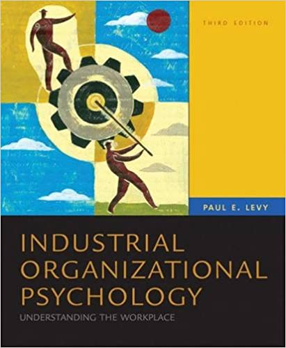 Industrial Organizational Psychology: Understanding the Workplace