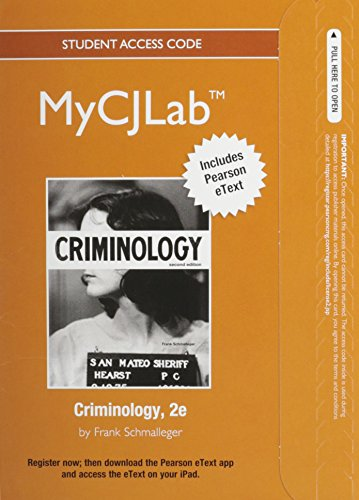 NEW MyLab Criminal Justice with Pearson eText -- Access Card -- for Criminology