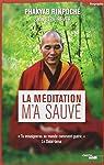 La méditation m'a sauvé par Rinpoche