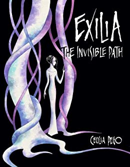EXILIA: The Invisible Path, Book 1 by [Pego, Cecilia]