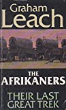 img - for The Afrikaners: Their Last Great Trek book / textbook / text book