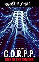 C.O.R.P.P.: Rise of the Demons (Sci-6 Series Book 1)