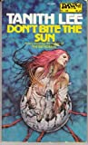 Don't Bite the Sun, Tanith Lee, 0879974869
