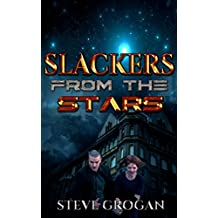 Slackers from the Stars