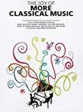 The Joy of More Classical Music, , 1847727425