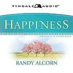 Happiness   Randy Alcorn