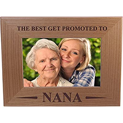 Only The Best Get Promoted To Nana - 4x6 Inch Wood Picture Frame - Great Gift for Mothers's Day Birthday or Christmas Gift for Mom Grandma Wife: Office Products
