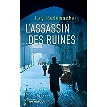 ASSASSIN DES RUINES (L')