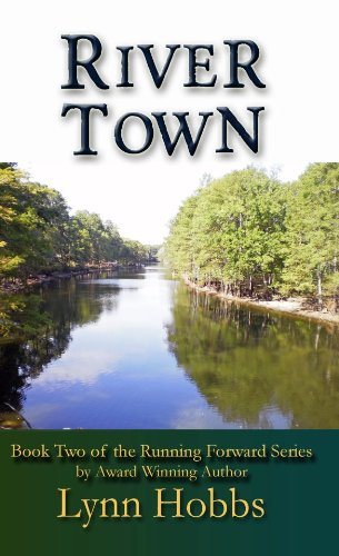 River Town (Running Forward Book 2) by [Hobbs, Lynn]