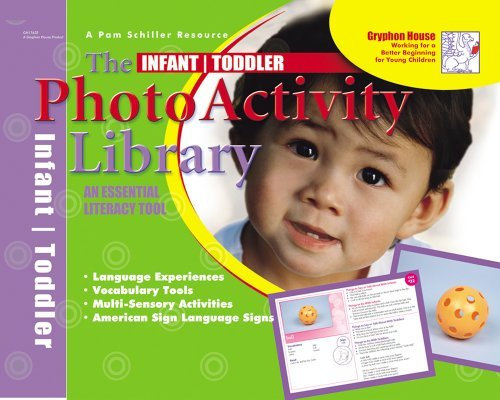 Infant/Toddler Photo Activity Library: An Essential Literacy Tool by Pam Schiller ()