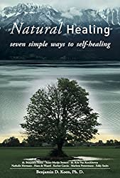 Natural Healing: seven simple ways to self-healing