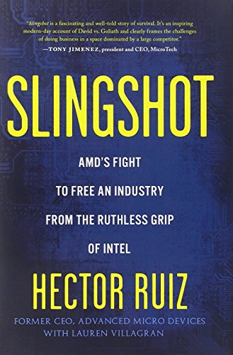 Price comparison product image Slingshot: AMD's Fight to Free an Industry from the Ruthless Grip of Intel