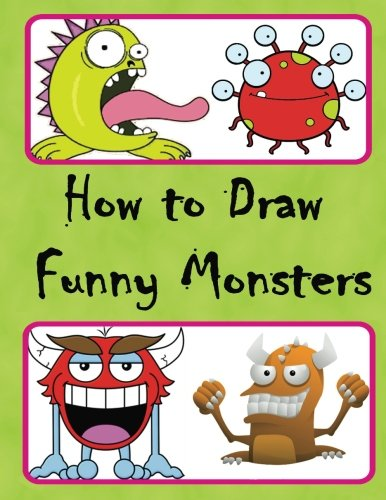 How To Draw Funny Monsters Easy Step By Step Drawing Draw Cute And Cool Cartoon Monsters Creation Artz 9781541245693 Amazon Com Books