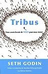 Tribus - NOus avons besoin de VOUS pour nous mener par Godin