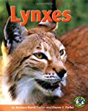 Lynxes, Barbara Keevil Parker and Duane F. Parker, 0822528711