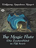 The Magic Flute (Die Zauberflote) in Full Score (Dover Music Scores)
