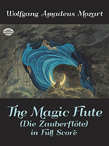 The Magic Flute (Die Zauberflote) in Full Score (Dover Music - Classical World Flute Music
