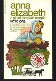 Anna Elizabeth, Lucile Long, 0871780402