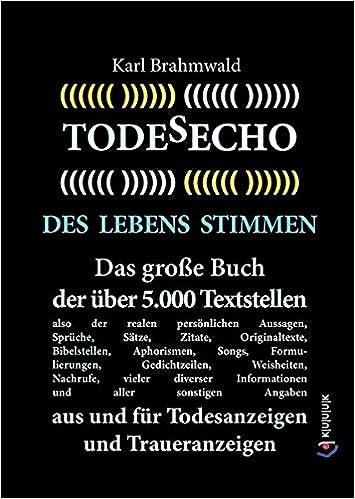 Todesecho Des Lebens Stimmen Das Große Buch Der über 5000