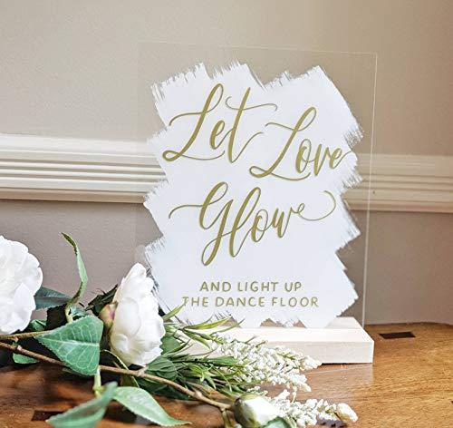 234Tiffany Let Love Glow Acrylic Sign Glow Stick Dance Sign Glow Stick Wedding Sign Printed Acrylic Sign Acrylic Wedding Sign Plexiglass Sign -