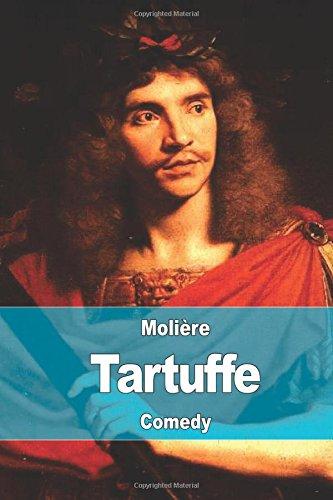 Tartuffe: Or, The Hypocrite