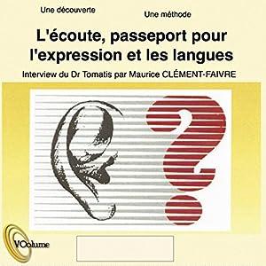L'écoute, passeport pour l'expression et les langues | Livre audio
