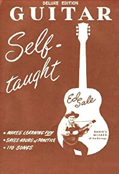 Guitar - Self Taught - How to play the Guitar by [Sale, Ed]