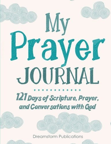 Prayer Journal for Kids (9-12): A 121 Day Children's Prompt Journal for Cultivating Faith Through Scripture, Prayer, and Daily Conversations with God