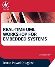 Real-Time UML Workshop for Embedded Systems, Second Edition (Embedded Technology)