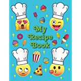 "My Recipe Book: - A Blank Emoji Cookbook Journal for Kids - 11"" x 8.5"", Sturdy Paperback Cover, Perfect Bound, Glossy Cover -"