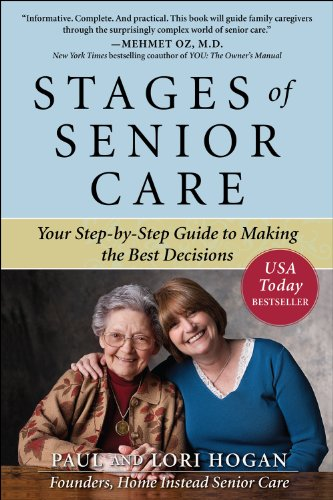 (Stages of Senior Care: Your Step-by-Step Guide to Making the Best Decisions)