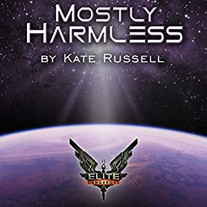 Elite: Mostly Harmless Hörbuch