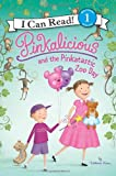 Pinkalicious and the Pinkatastic Zoo Day, Victoria Kann, 0062187805