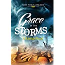 Grace In The Storms: A Living Proof
