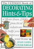 img - for THE ULTIMATE BOOK OF DECORATING HINTS & TIPS book / textbook / text book